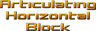 Articulating Horizontal Block